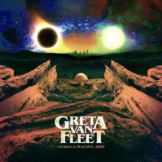 Greta Van Fleet - Anthem Of The Peaceful Army - LP