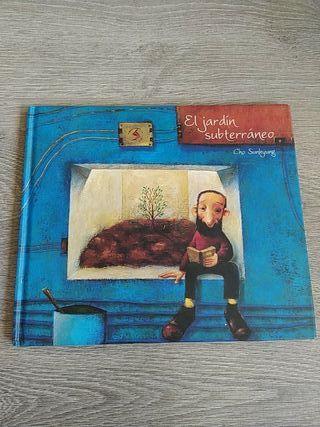 Libro ilustrado El jardín subterráneo-Cho Sunkyung
