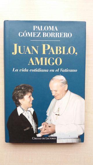 Libro Juan Pablo, amigo. Paloma Gómez Borrero.