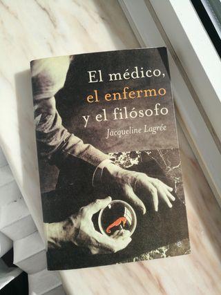 """Libro """"El médico, el enfermo y el filósofo"""""""