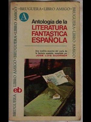 Libro ANTOL. DE LA LITERATURA FANTASTICA ESPAÑOLA