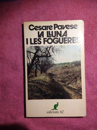 La lluna i les fogueres - Cesare Pavese