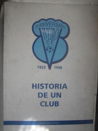 Libro Historia de un club viverio CF Lugo Fútbol