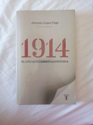 1914: El año en que cambió la historia.