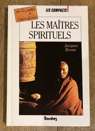 Les maitres spirituels - Jacques Brosse