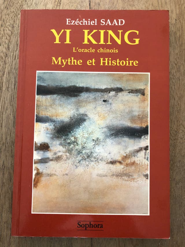 Yi King l'oracle chinois Mythe et histoire