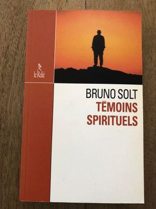 Temoins spirituels Bruno Solt