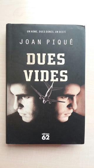Libro Dues vides. Joan Piqué.