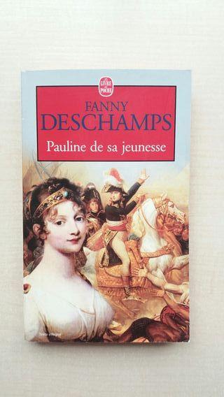 Libro Pauline de sa Jeunesse. Fanny Deschamps.