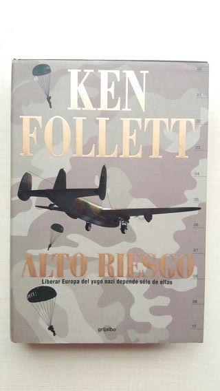 Libro Alto riesgo. Ken Follet. grijalbo.