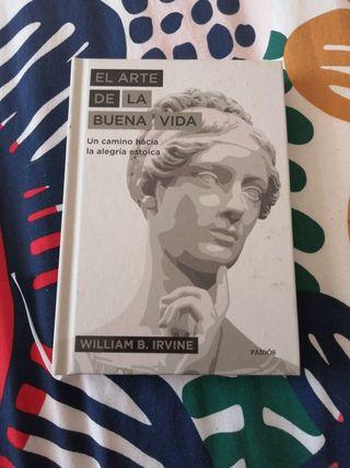 El arte de la buena vida. Willian B Irvine.