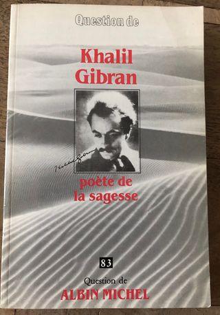 Poète de sagesse - Khalil Gibran - Question De 83
