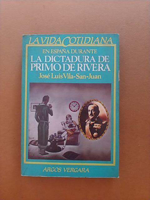 España durante la dictadura de Primo de Rivera.