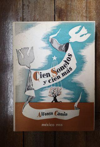 Libro Cien sonetos y cien más de Alfonso Camin