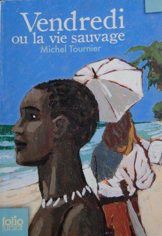Vendredi ou la vie sauvage. Michel Tournier ,libro
