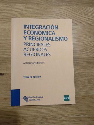 Libro Integración Económica y Regionalismo.