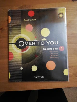 Over to you. Student's book 1 bachillerato.
