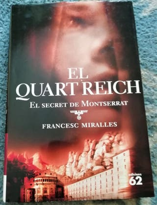 El Quart Reich. El secret de Monserrat