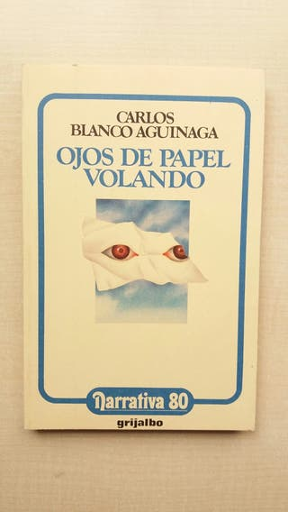 Libro Ojos de Papel volando. Carlos Blanco