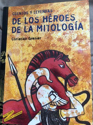 Cuentos y leyendas de los héroes de la mito