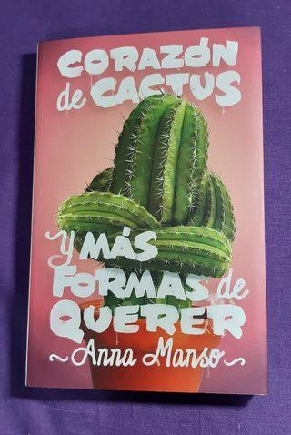 Corazón de cactus y más formas de querer.