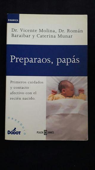 """Libro """"Preparaos, papás"""""""