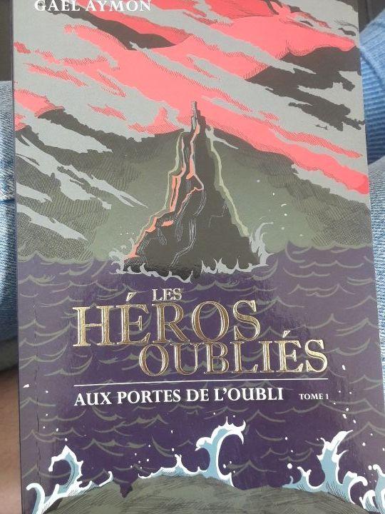 Les Héros Oubliés - Gaël Aymon