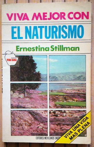 viva mejor con el naturismo - Ernestina Stillman