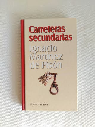"""Carreteras secundarias"" Ignacio Martínez de Pisón"