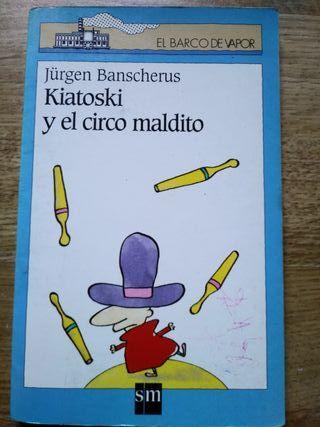 """libro infantil""""KIATOSKI Y EL CIRCO MALDITO"""