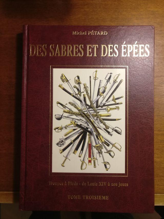 Des sabres et des epees. de Michel Petard