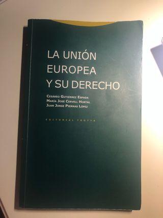 La Unión Europea y su derecho trotta