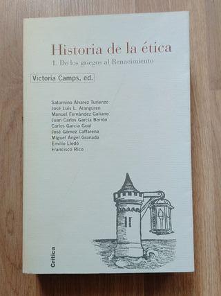 Historia de la ética I. griegos. Victoria Camps