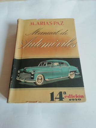 Manual de automóviles 1950. Arias-Paz