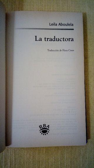 LIBRO: LA TRADUCTORA . ESCRITIRA LEILA ABOULELA