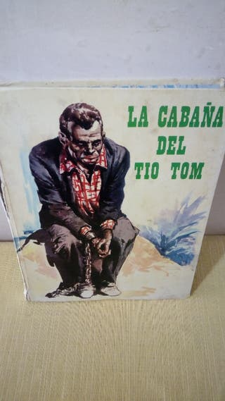 LA CABAÑA DEL TIO TOM . NEGROS ESCLAVOS.