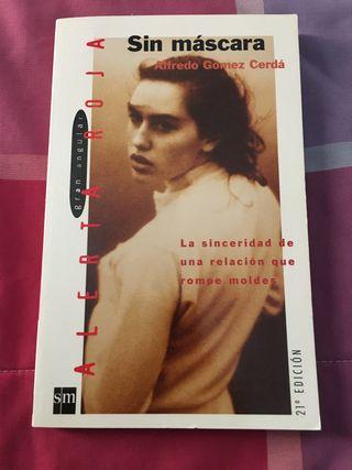 Sin máscara -Alfredo Gomez Cerdá