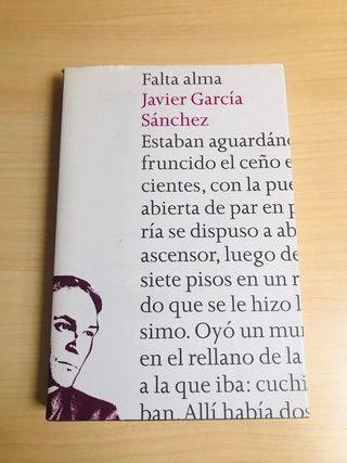 Falta alma, de Javier García Sánchez