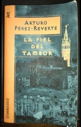 Libro La piel del tambor. Arturo Pérez Reverte