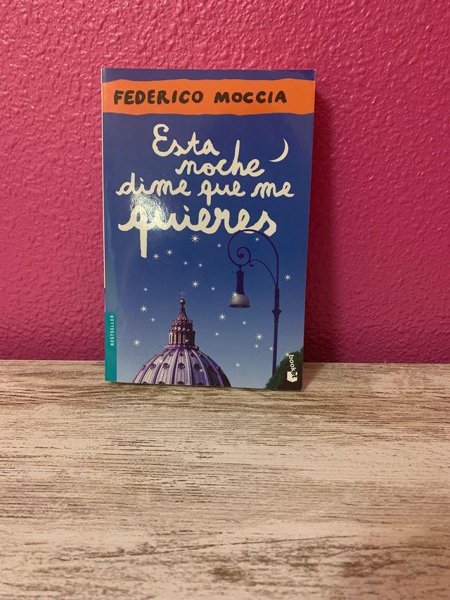 Esta noche dime que me quieres, Federico Moccia