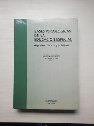 Bases psicológicas de la Educación Especial.