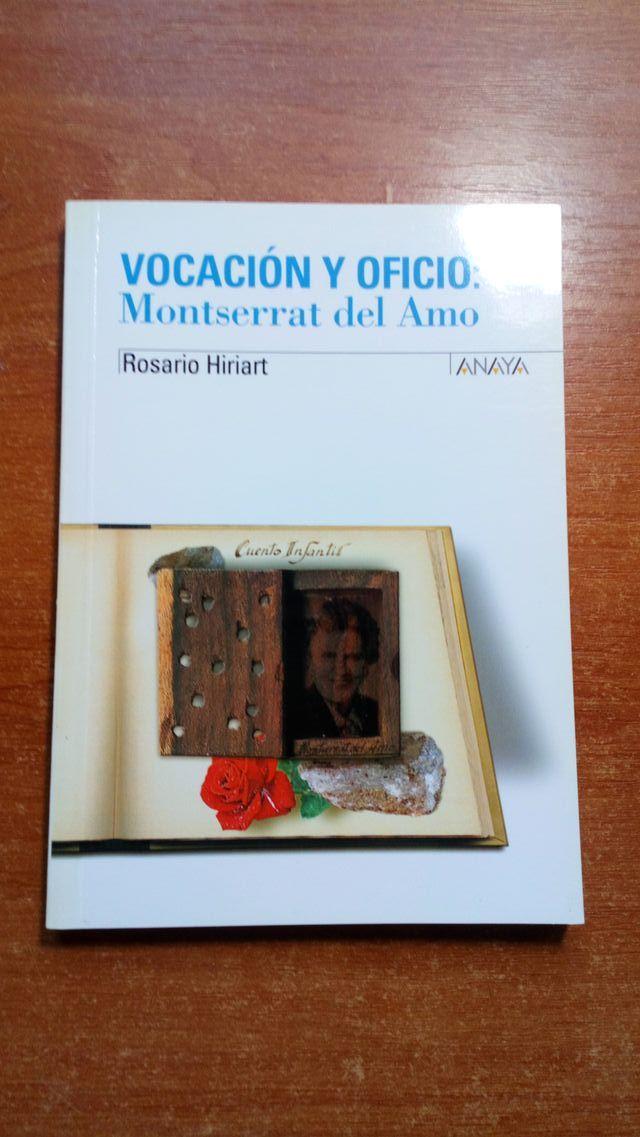 Vocación y Oficio: Montserrat del Amo