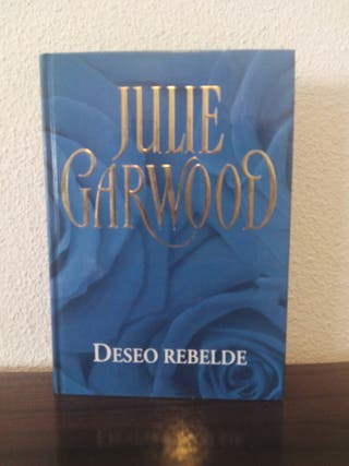 "Libro ""Deseo rebelde"" de Julie Garwood"