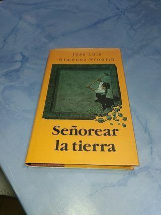 """Libro """" Señorear la tierra""""."""