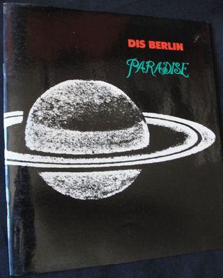 DIS BERLIN - PARADISE - HEAVEN - CATALOGO, 1990