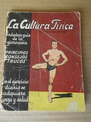 """Libro antiguo """"La cultura Física para el hombre""""."""
