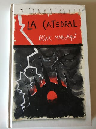 """La catedral"" de Cesar Mallorqui"