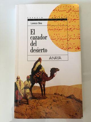 """""""El cazador del desierto"""""""