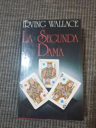La Segunda Dama. Irving Wallage.