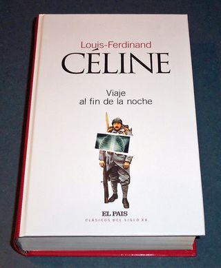 VIAJE AL FIN DE LA NOCHE de Louis-Ferdinand Céline